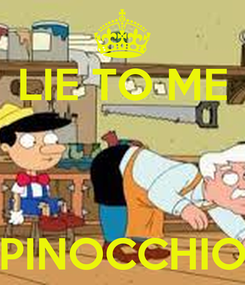 Poster: LIE TO ME    PINOCCHIO