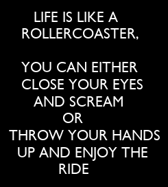 Poster:        LIFE IS LIKE A 
