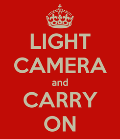 Poster: LIGHT CAMERA and CARRY ON