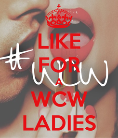 Poster: LIKE FOR A WCW LADIES