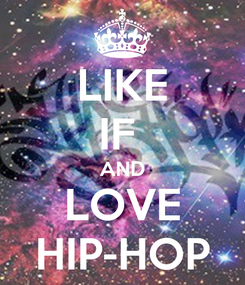 Poster: LIKE IF  AND LOVE HIP-HOP