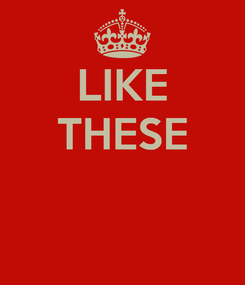 Poster: LIKE THESE