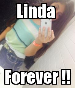 Poster: Linda  Forever !!