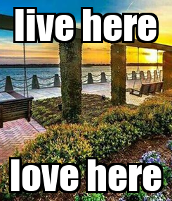 Poster: live here love here