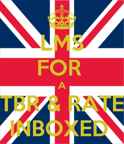 Poster: LMS FOR  A TBR & RATE INBOXED