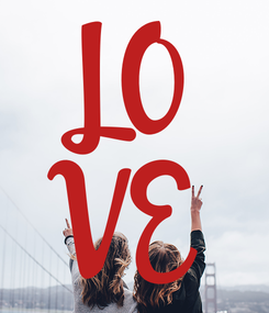 Poster: LO VE