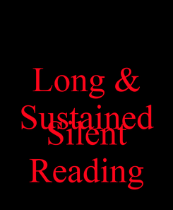 Poster: Long & Sustained  Silent Reading