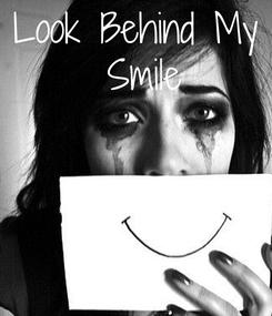 Poster: Look Behind My  Smile