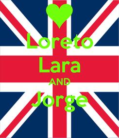 Poster: Loreto Lara AND Jorge