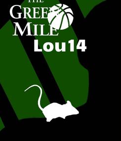 Poster: Lou14