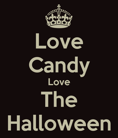 Poster: Love Candy Love The Halloween