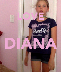 Poster:  LOVE DIANA
