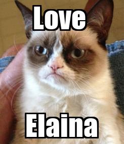 Poster: Love  Elaina