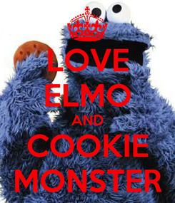 Poster: LOVE ELMO AND COOKIE MONSTER