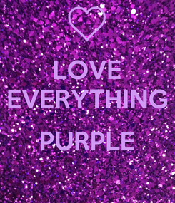 Poster: LOVE EVERYTHING  PURPLE