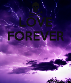Poster: LOVE FOREVER