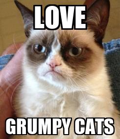 Poster: LOVE GRUMPY CATS