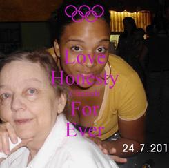 Poster: Love Honesty Cherish For Ever