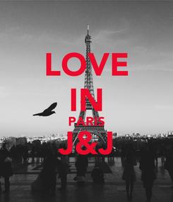 Poster: LOVE IN PARIS J&J