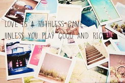 Poster: Love is a ruthless game... unless you play good and right