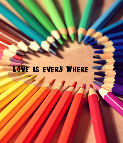 Poster: love is every where