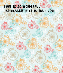 Poster: Love is so wonderful,