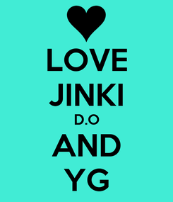 Poster: LOVE JINKI D.O AND YG