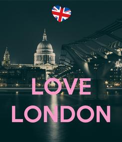 Poster:    LOVE LONDON