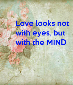 Poster: Love looks not