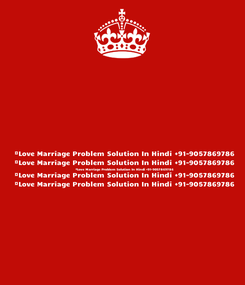 Poster:  #Love Marriage Problem Solution In Hindi +91-9057869786  #Love Marriage Problem Solution In Hindi +91-9057869786  #Love Marriage Problem Solution In Hindi +91-9057869786  #Love Marriage Problem Solution In Hindi +91-9057869786  #Love Marriage Problem Solution In Hindi +91-9057869786