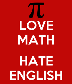 Poster: LOVE MATH  HATE ENGLISH