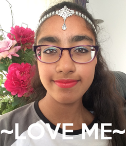 Poster:     ~LOVE ME~