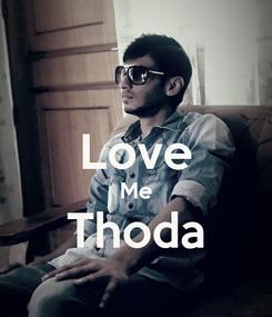 Poster:  Love Me Thoda