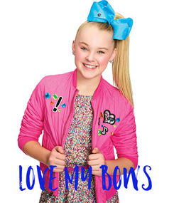 Poster:     Love my bows