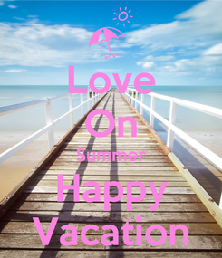Poster: Love On Summer Happy Vacation