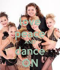 Poster: love peace AND dance ON