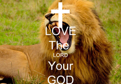 Poster: LOVE The  LORD Your GOD
