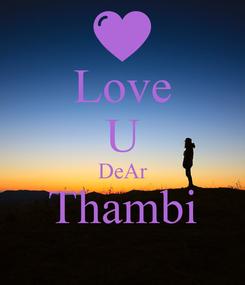 Poster: Love U DeAr Thambi