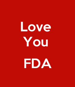 Poster: Love  You   FDA