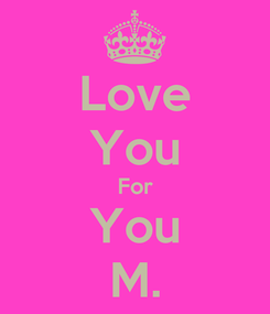 Poster: Love You For You M.