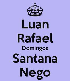 Poster: Luan Rafael Domingos Santana Nego