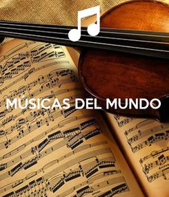 Poster:  MÚSICAS DEL MUNDO