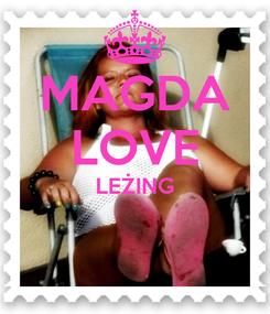 Poster: MAGDA LOVE LEŻING