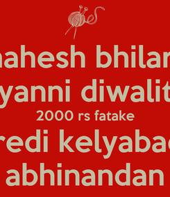 Poster: mahesh bhilare yanni diwalit 2000 rs fatake kharedi kelyabaddal abhinandan