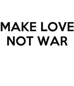 Poster: MAKE LOVE NOT WAR