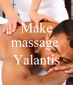 Poster: Make massage  in Yalantis