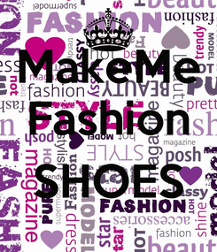 Poster: MakeMe Fashion  SHOES