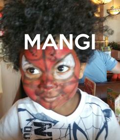 Poster: MANGI