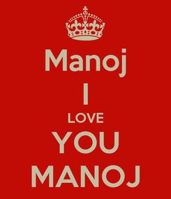Poster: Manoj I LOVE YOU MANOJ