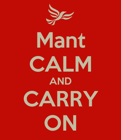 Poster: Mant CALM AND CARRY ON